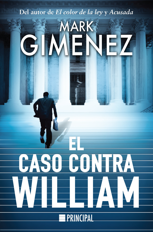 El caso contra William -Mark Gimenez 319