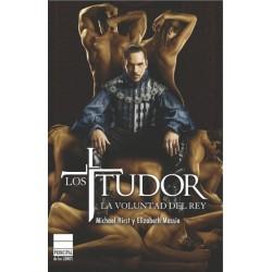 Los Tudor. La voluntad del rey