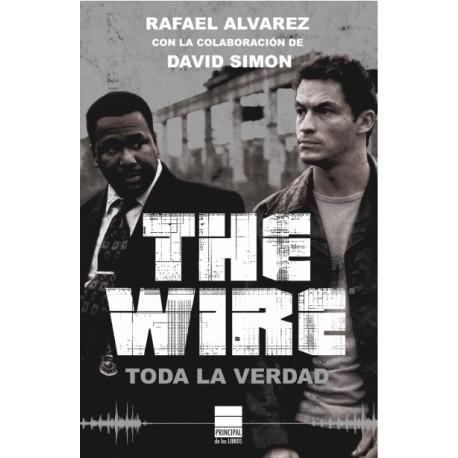 The Wire. Toda la verdad