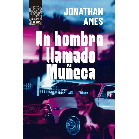 Un hombre llamado Muñeca